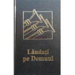Lăudaţi pe Domnul - carte cu 1172 de cântări
