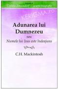 Adunarea lui Dumnezeu. Sau Numele lui Isus este indeajuns - C. H. Mackintosh