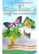 Anne de la Green Gables. Vol. 1 - Anne... casa cu frontoane verzi  - L. M. Montgomery