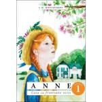 Anne. Casa cu frontoane verzi. Vol. 1 - L. M. Montgomery