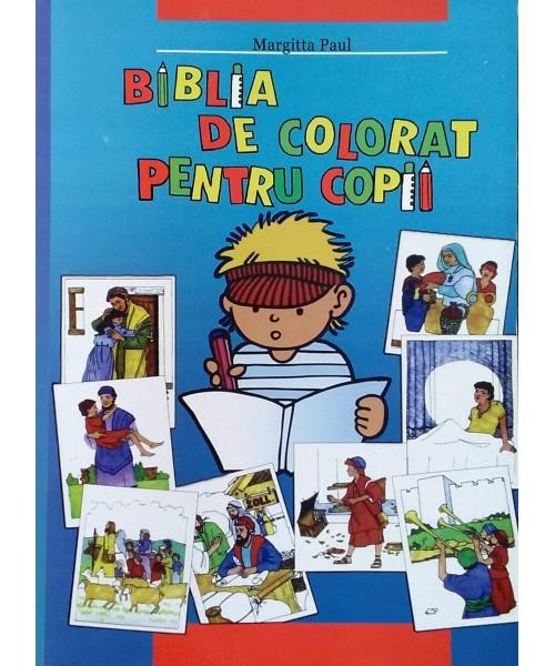Biblia De Colorat Pentru Copii Margitta Paul