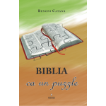 Biblia ca un puzzle - Benoni Catana