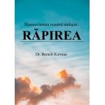 Binecuvantata noastra nadejde: Rapirea - Baruch Korman
