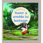 Buster și urechile lui buclucașe [atunci când dai de eșec] - Edward T. Welch, Joe Hox (il.)