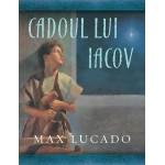 """Cadoul lui Iacov. Seria """"Comoara copilăriei"""" - Max Lucado"""