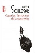 Capesius, farmacistul de la Auschwitz (ediție de buzunar) - Dieter Schlesak