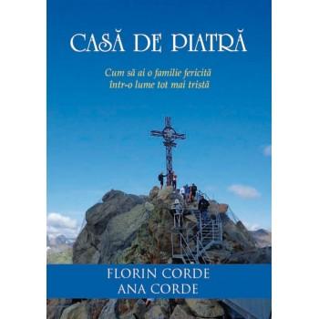Casa de piatra - Florin si Ana Corde