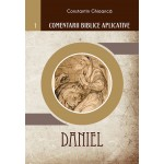 Comentarii biblice aplicative 1. Daniel - Constantin Ghioancă