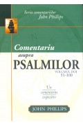 Comentariu asupra Psalmilor vol. 2 - Psalmii 51-100 - John Phillips