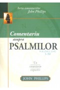 Comentariu asupra Psalmilor vol. 1 - Psalmii 1-50 - John Phillips