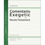 Comentariu exegetic al Noului Testament. Coloseni și Filimon - David W. Pao, Clinton E. Arnold (ed. gen.)