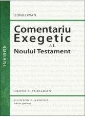 Comentariu exegetic al Noului Testament. Romani - Frank S. Thielman