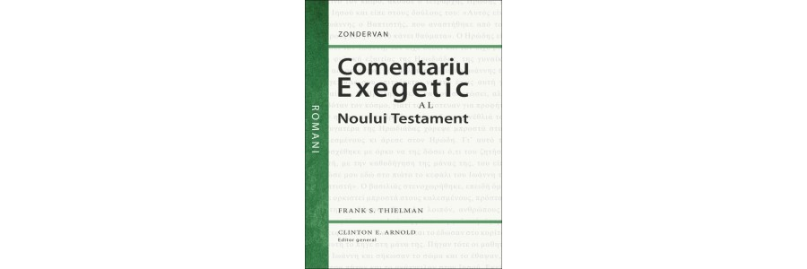 Comentariu exegetic al Noului Testament - Romani