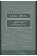 Cornilescu. Din culisele publicării celei mai citite traduceri a Sfintei Scripturi - Emanuel Contac (editor)