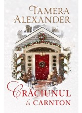 Crăciunul la Carnton - Tamera Alexander