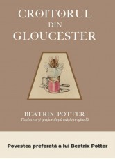 Croitorul din Gloucester - Beatrix Potter