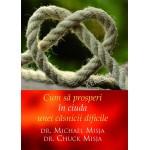 Cum să prosperi în ciuda unei căsnicii dificile - Dr. Michael Misja, Dr. Chuck Misja