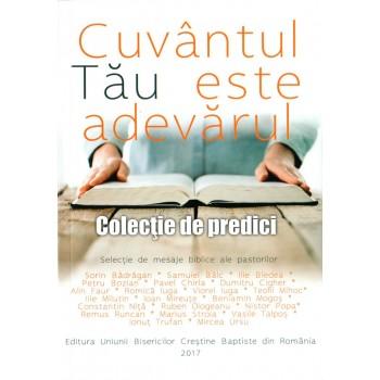 Cuvantul Tau este adevarul. Colectie de predici - Ruben Ologeanu (ed.)