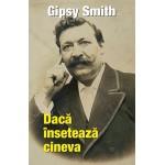 Dacă însetează cineva - Gipsy Smith