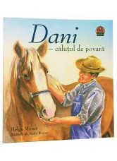 Dani, calutul de povara - Helga Moser
