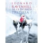 De ce intarzie trezirea?  - Leonard Ravenhill