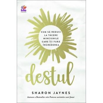 Destul. Cum să reduci la tăcere minciunile care îți fură încrederea - Sharon Jaynes