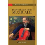 Dezvoltarea ideii muzicale - Hans Urs von Balthasar