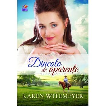 Dincolo de aparențe - Karen Witemeyer
