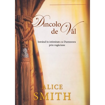 Dincolo de val - Alice Smith