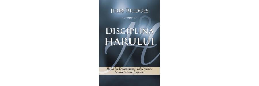 Disciplina harului. Rolul lui Dumnezeu