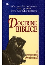 Doctrine biblice - William W. Menzies & Stanley M. Horton