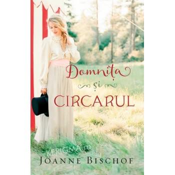 Domnita si circarul - Joanne Bischof
