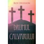 Drumul Calvarului  - Roy Hession