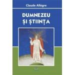 Dumnezeu şi ştiinţa - Claude Allegre