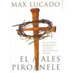 El a ales piroanele - Max Lucado