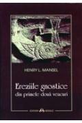 Ereziile gnostice - Henry L. Mansel
