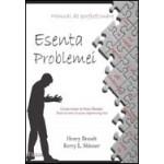Esenta problemei. Manual de perfectionare - Henry Brandt & Kerry L. Skinner