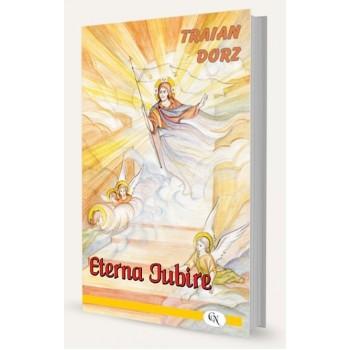 Eterna Iubire. Scurte cugetări duhovnicești  - Traian Dorz