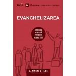 Evanghelizarea - Intreaga biserica vorbeste despre Isus - J. Mack Stiles