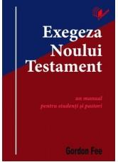Exegeza Noului Testament - Gordon Fee
