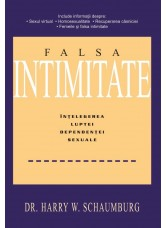 Falsa Intimitate - Dr. Harry W. Schaumburg