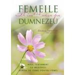 Femeile Il intalnesc pe Dumnezeu ed. 2 - Elisabeth Mittelstadt