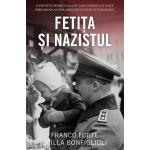 Fetița și nazistul - Franco Forte, Scilla Bonfiglioli