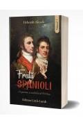 Fratii Spanioli vol. I - D. Alcock