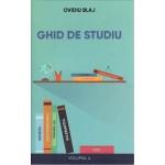 Ghid de studiu. Vol. 4 - Ovidiu Blaj