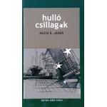 Hullo Csilagok - Mucsi B. Janos