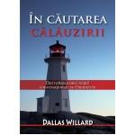 In cautarea calauzirii - Dallas Willard
