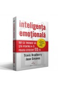 Inteligenta emotionala - Travis Bradberry si Jean Greaves