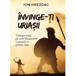 Invinge-ti uriasii - Ion Hrezdac