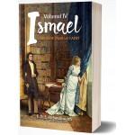 Ismael...biruitor pana la capat, vol. 4 - E.D.E.N. Southworth